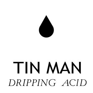 Dripping Acid
