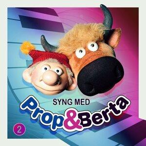 Syng Med Prop Og Berta 2