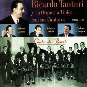 Ricardo Tanturi Y Su Orquesta Típica Con Sus Cantores - Cantor De Barrio