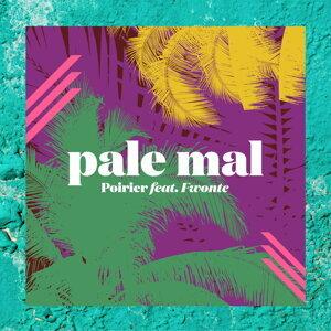 Pale Mal (feat. Fwonte)