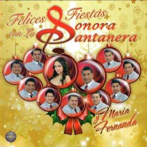 Felices Fiestas Con la Sonora Santanera y María Fernanda