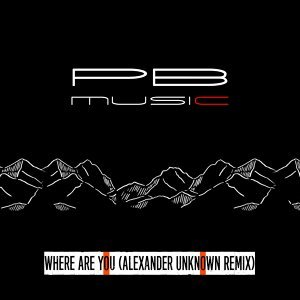 Where Are You (Alexander Unknown Remix)
