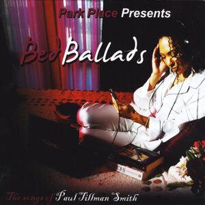 Bed Ballads: The Songs of Paul Tillman Smith