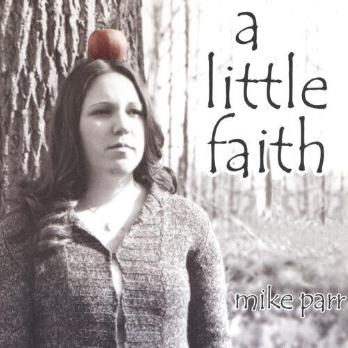 A Little Faith