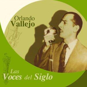 Las Voces del Siglo: Orlando Vallejo