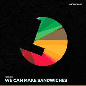 We Can Make Sandwiches - Streaming Only