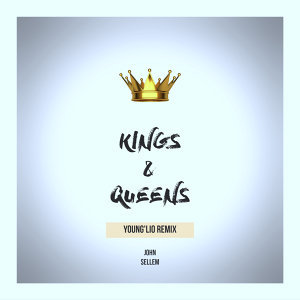 Kings & Queens - Young'Lio Remix