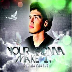 Your Gonna Make It (feat. Nathalie)