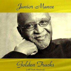 Junior Mance Golden Tracks - All Tracks Remastered