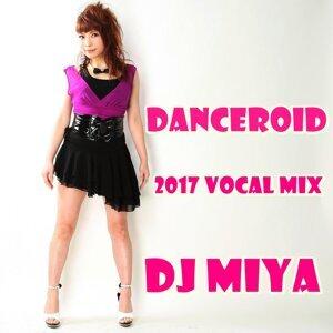 DANCEROID (2017 vocal Mix) (DANCEROID (2017 vocal Mix))