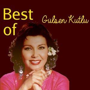 Best Of Gülşen Kutlu