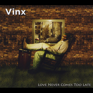 Love Never Comes Too Late