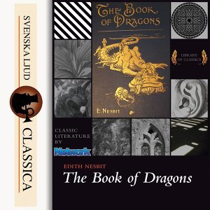 The Book of Dragons - unabridged