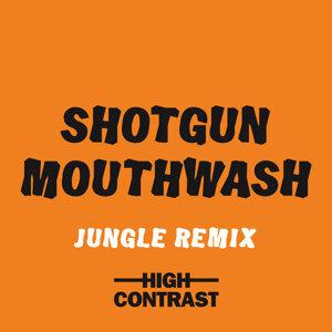 Shotgun Mouthwash - Jungle Remix
