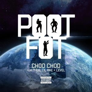 Pootfot (feat. T-Lo, Lil Rae & Level)