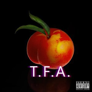 T.F.A (feat. Teddy Rose')
