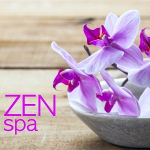 Zen Spa - Asian Zen Spa Music for Relaxation, Sound Therapy, Restful Sleep, Spa Relaxation, Meditation, Massage, Yoga & Relaxation Meditation