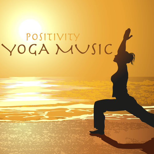 Positivity Yoga Music