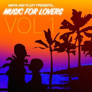 Mafia & Fluxy Presents Music For Lovers, Vol. 1