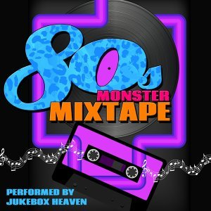 80s Monster Mixtape