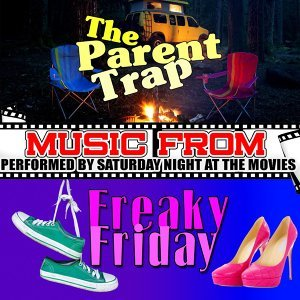 Music from the Parent Trap & Freaky Friday