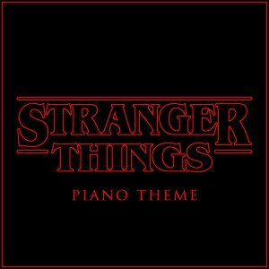 Stranger Things Piano Theme