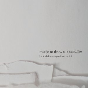 Music to Draw To: Satellite