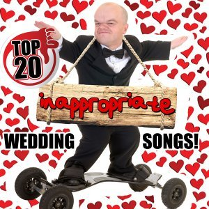 Top 20 Inappropriate Wedding Songs