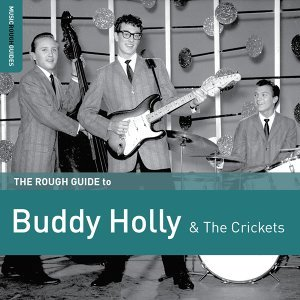 Rough Guide to Buddy Holly and the Crickets