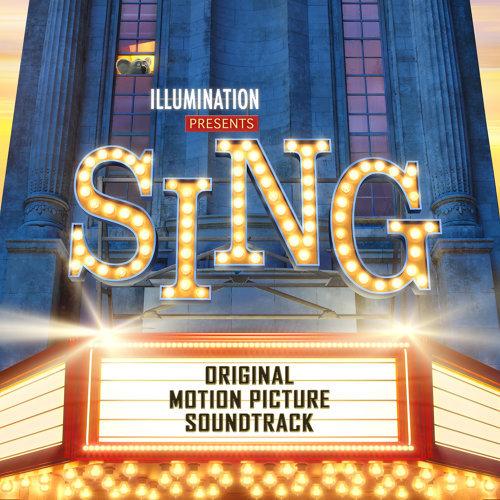 Sing - Original Motion Picture Soundtrack