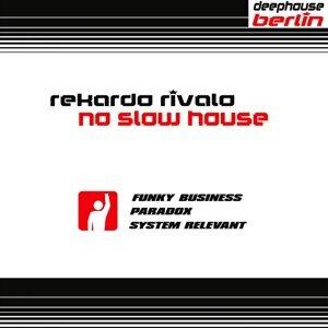 No Slow House