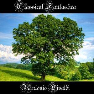 Classical Fantastica: Antonio Vivaldi