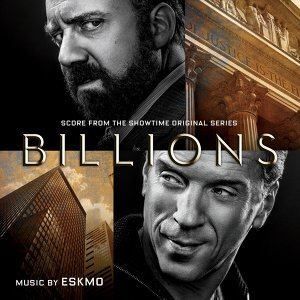 Billions - Music from the Original TV Series
