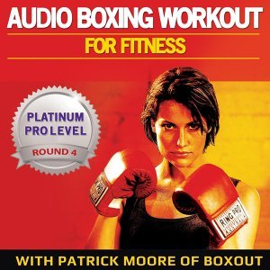 Audio Boxing Workout for Fitness: Platinum Pro Level, Round 4