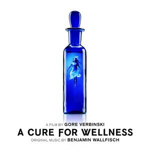 A Cure For Wellness (Original Motion Picture Soundtrack) (救命解藥電影原聲帶)