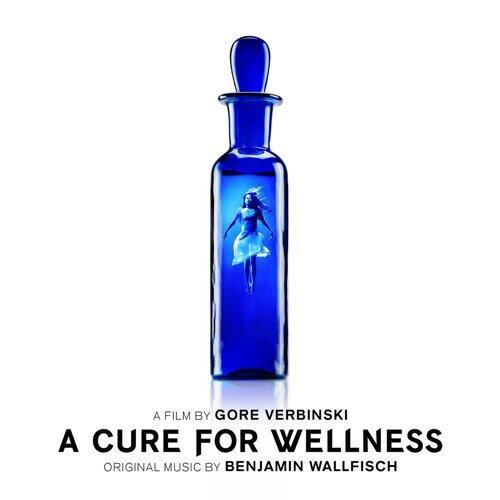 A Cure For Wellness (Original Motion Picture Soundtrack) (救命解藥電影原聲帶)