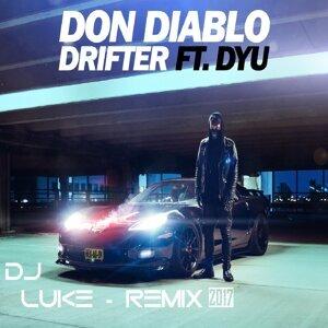 Drifter (DJ Luke Remix) [feat. Dyu]