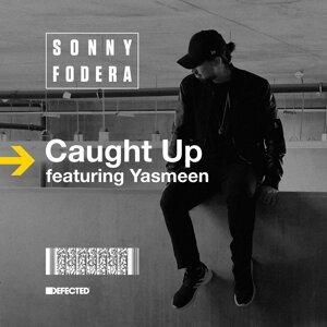 Caught Up (feat. Yasmeen) - Remixes