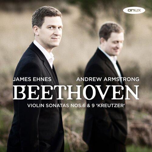 Beethoven: Violin Sonatas No. 6 & 9 'Kreutzer'