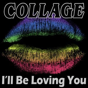I'll Be Loving You