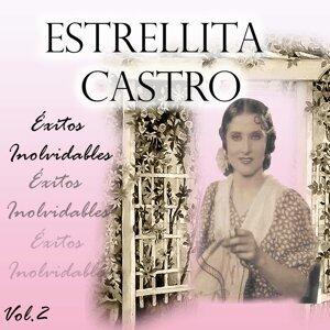 Estrellita Castro - Éxitos Inolvidables, Vol. 2