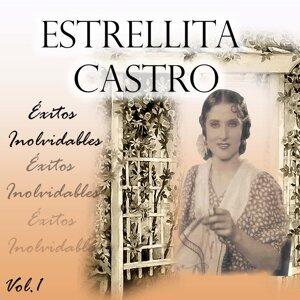 Estrellita Castro - Éxitos Inolvidables, Vol. 1