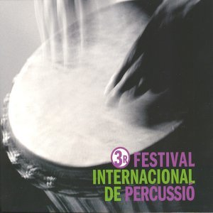3r Festival Internacional de Percussió de BCN