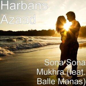Sona Sona Mukhra (feat. Balle Manas)