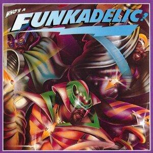 Who's a Funkadelic?