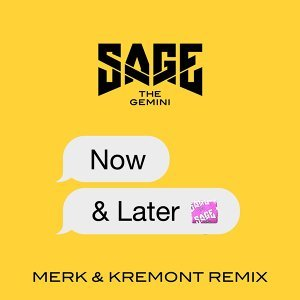 Now and Later - Merk & Kremont Remix