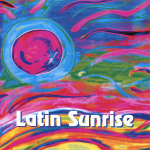 Latin Sunrise