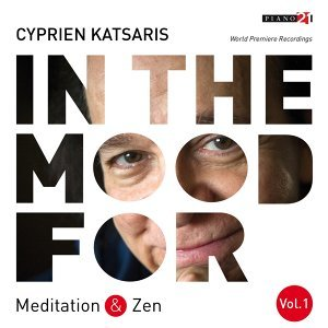 In the Mood for Meditation & Zen, Vol. 1: Pachelbel, Bach, Borodin, Massenet, Strauss, Rachmaninoff... - Classical Piano Hits