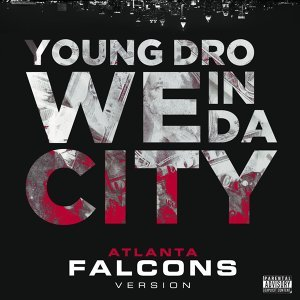 We In Da City (Atlanta Falcons Version) - Single