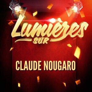 Lumières sur Claude Nougaro